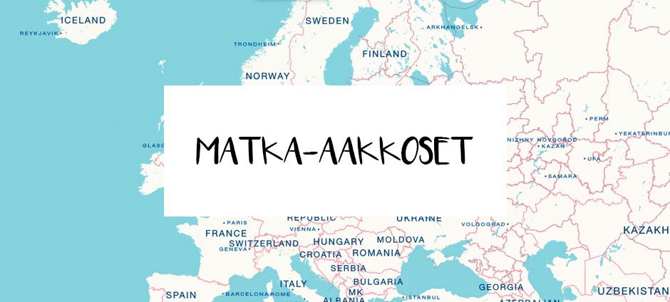 Matka-aakkoset | La Vida Loca 2.0 Matkablogi | www.sarrrri.com